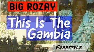 Bigg Rozay - This is the Gambia (Official Audio) Gambian Music 2018
