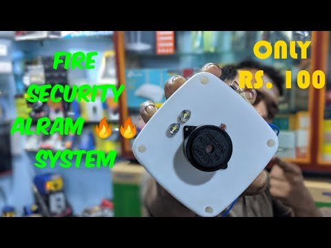 Fire Security Alarm  System 🔥🔥 Hand Make 🔥🔥 DIY 🔥🔥 Low Price Only 🔥🔥 Rs. 100 School Project 🔥🔥🔥🔥🔥🔥