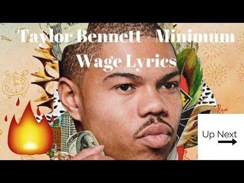 Taylor Bennet - Minimum Wage Lyrics