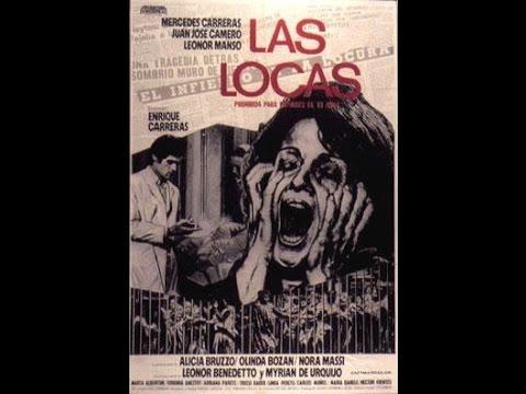 Las Locas 1977  Dir. Enrique Carreras, con Mercedes Carreras y Leonor Benedetto
