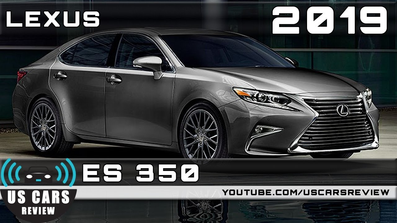 2019 lexus es350 2019 LEXUS ES 350 Review   YouTube 2019 lexus es350
