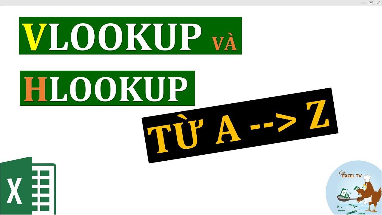 Cách sử dụng hàm VLOOKUP và HLOOKUP trong Excel (từ A đến Z)