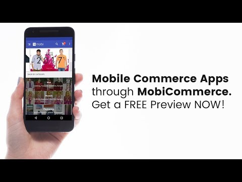 Mobile Commerce Apps From MobiCommerce. Get A FREE Preview NOW!