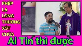 Cha Long và Phép Lạ khó tin nơi Lòng Thương Xót Chúa #030619