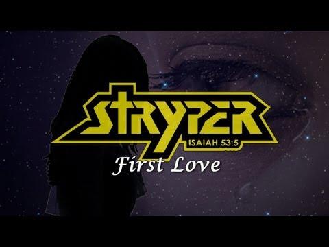 Stryper - First Love (with Lyrics)