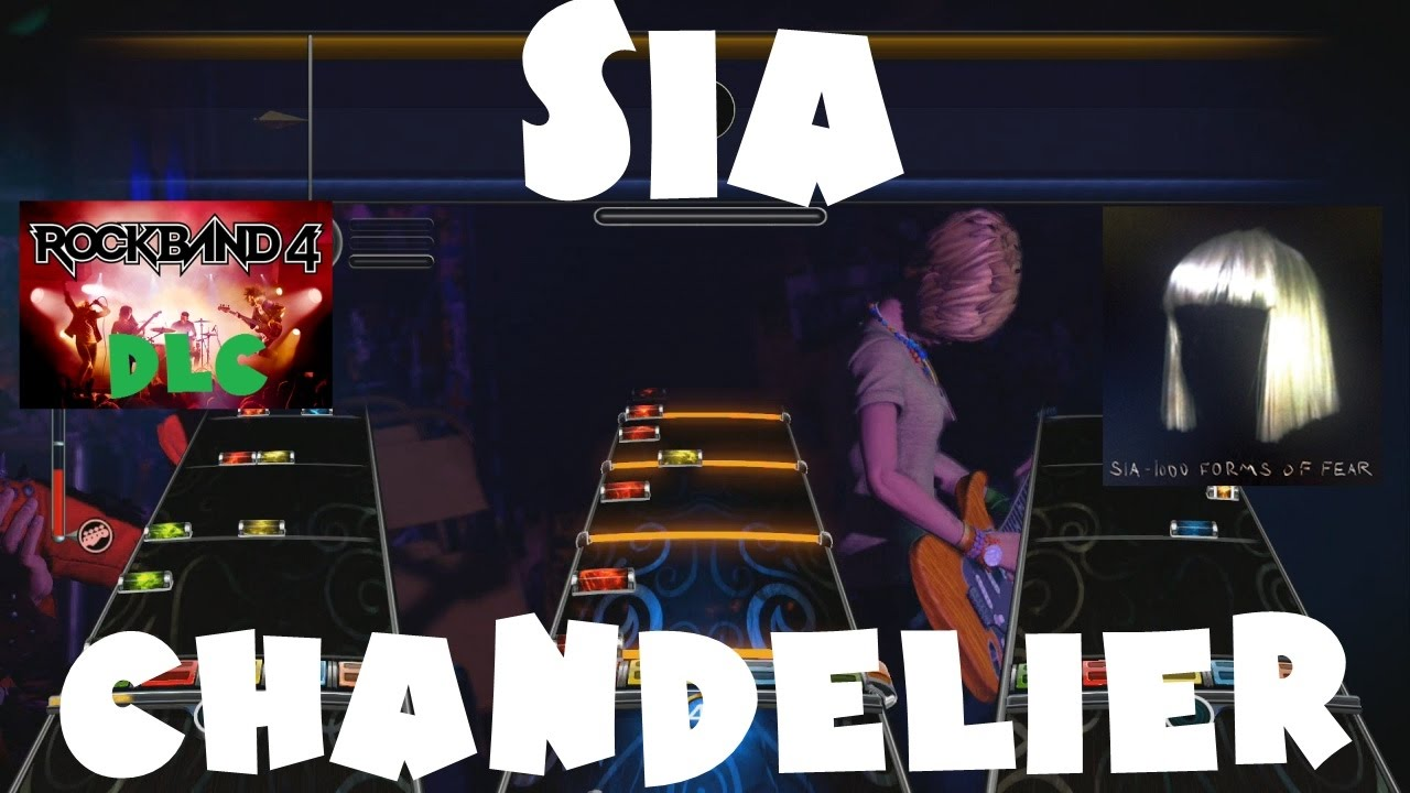 Sia - Chandelier - Rock Band 4 DLC Expert Full ... - With Loop ...