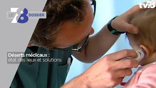 7/8 Dossier. Déserts médicaux : état des lieux et solutions