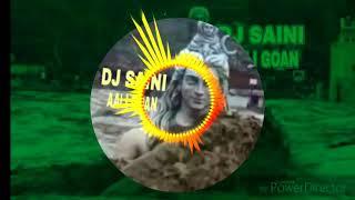 Bhola Bah Gaya Ganga Me Remix___DJ SAINI ___[ Mix by DJ Rahul Saini ]