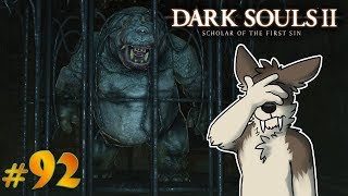DARK SOULS 2 Let's Play Part 92 (Blind) || HUNGRY HIPPO'S || DARK SOULS 2 SOTFS