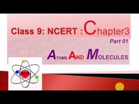 Atoms and Molecule - part 1,class 9 NCERT chapter - 3