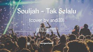 Souljah Tak Selalu Andi33 Cover Amingunchanell