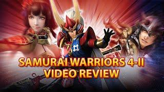 Samurai Warriors 4-II (Sengoku Musou 4-II) Video Review