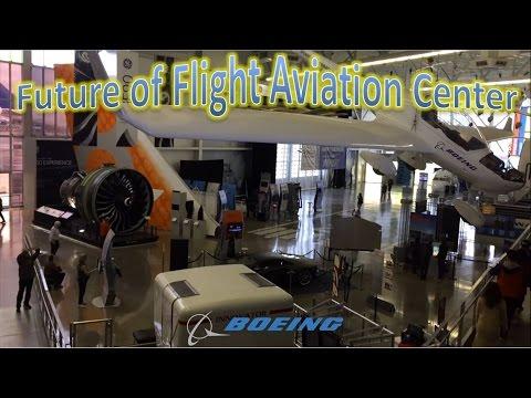 Boeing Future of Flight Aviation Center