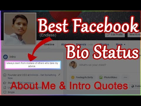Facebook Bio Status, About Me & Intro Quotes – Short Bio, Funny & Clever