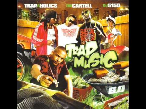 Trap A Holics, The Cartel, & DJ 5150 - 4 Star Hotel