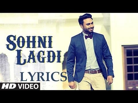 SOHNI LAGDI: LYRICS | Nishawn Bhullar Latest Punjabi Song 2017