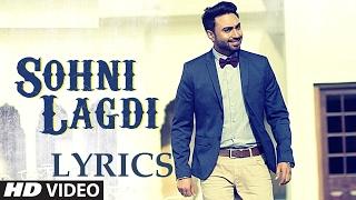 SOHNI LAGDI: LYRICS   Nishawn Bhullar Latest Punjabi Song 2017