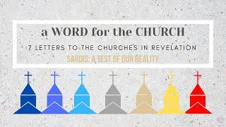 21/03/21 'A Word for the Church: Sardis' Revelation 3: 1-6
