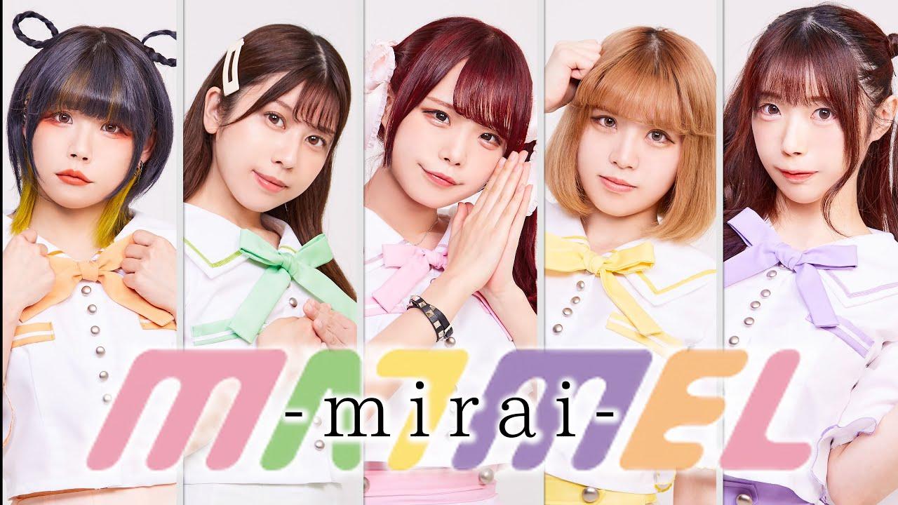 MA7MEL – mirai