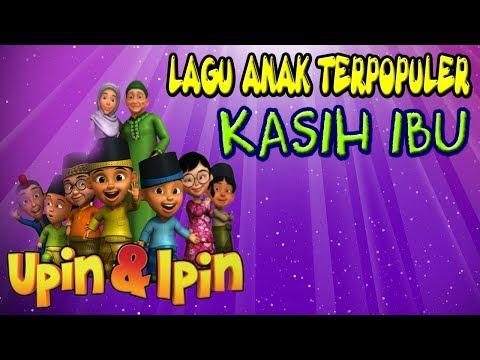 Kasih Ibu | Lagu Anak Indonesia Terpopuler | Versi Upin Ipin ( KARAOKE DENGAN LIRIK )