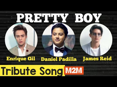 pretty-boy:-feat.-daniel-padilla/-enrique-gil/-james-reid*-tribute-song|-m2m-greatest-hits|-number-1