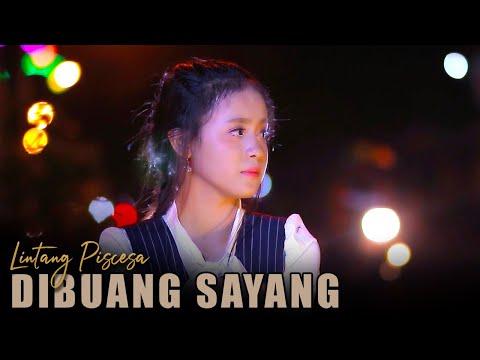 lintang-piscesa---dibuang-sayang-(official-music-video)