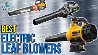9 Best Electric Leaf Blowers 2017