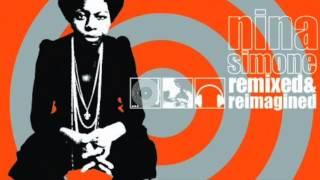 Nina Simone Remixed And Reimagined - I Can