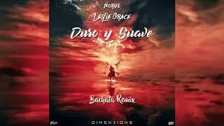 Leslie Grace, Noriel - Duro y Suave (Dimen5ions Bachata Remix Teaser) (Laura Naranjo Cover)