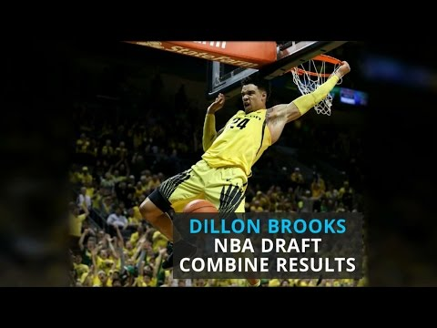 2017 NBA Draft Combine Results: Dillon Brooks