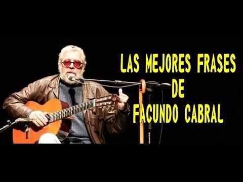 Las Mejores Frases De Facundo Cabral Youtube