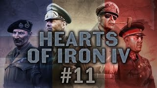 Hearts of Iron IV #11 SWISS CHEESE Fascist France - Let's Play
