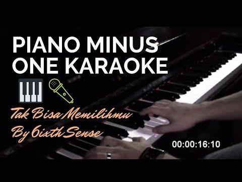 6ixth Sense - Tak Bisa Memilihmu (Piano Minus One Karaoke)