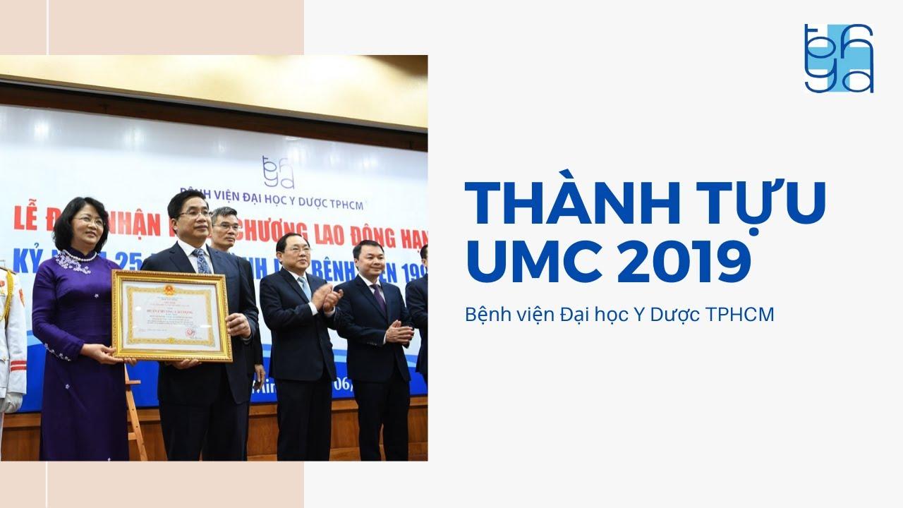 THÀNH TỰU UMC 2019| UMC | Bệnh viện Đại học Y Dược TPHCM