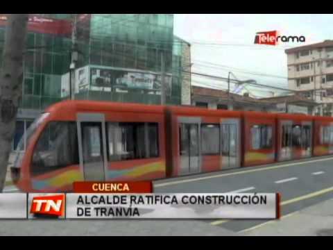 Alcalde ratifica construcción de tranvía