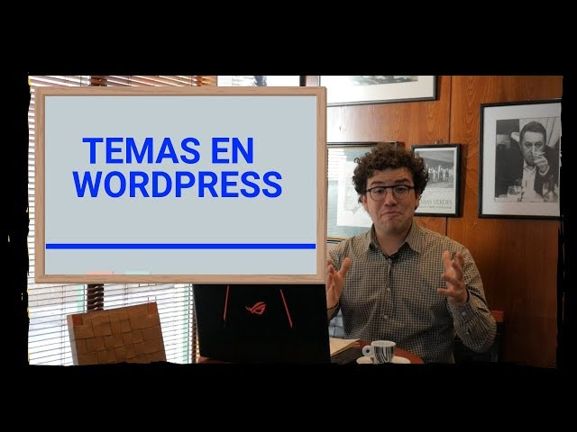 📚 Temas en Wordpress | #9 Curso de Wordpress | Aurelio Couso