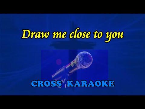 Draw me close to you -  karaoke backing by Allan Saunders