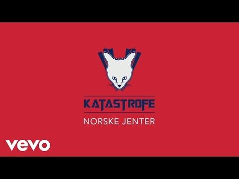 Katastrofe - Norske Jenter
