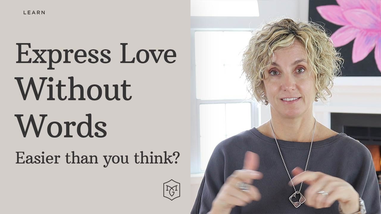 Express Love To Your Child Without Words - Attention Equals Love - Michelle Gambs
