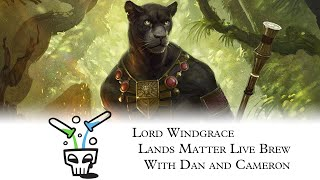Live Brew: Lord Windgrace
