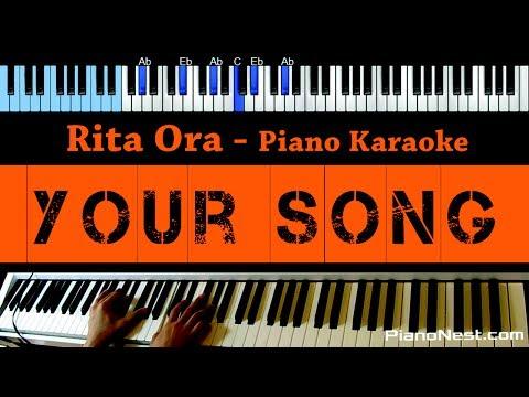 Rita Ora - Your Song - LOWER Key (Piano Karaoke / Sing Along)