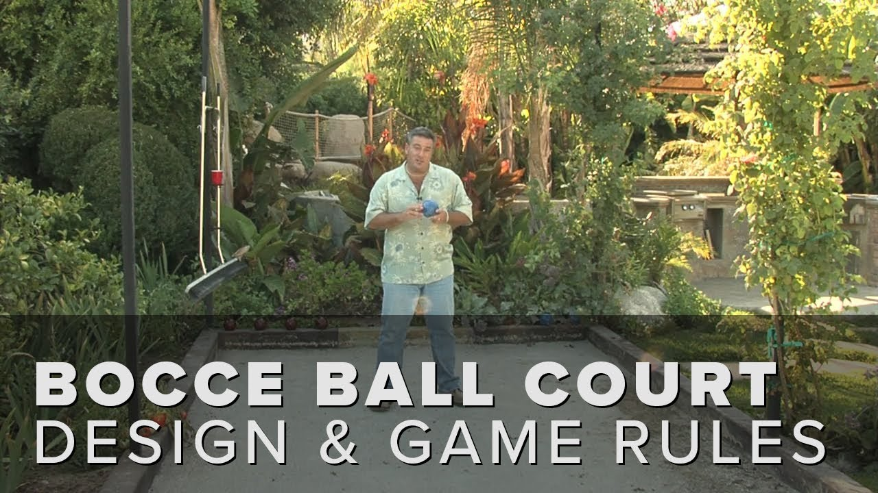 Bocce Ball Court Design Size And Rules Youtube