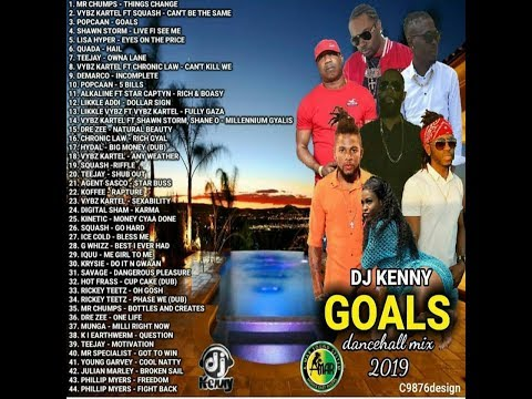 DJ KENNY GOALS DANCEHALL MIX MAY 2019