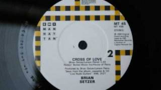 Watch Brian Setzer Cross Of Love video