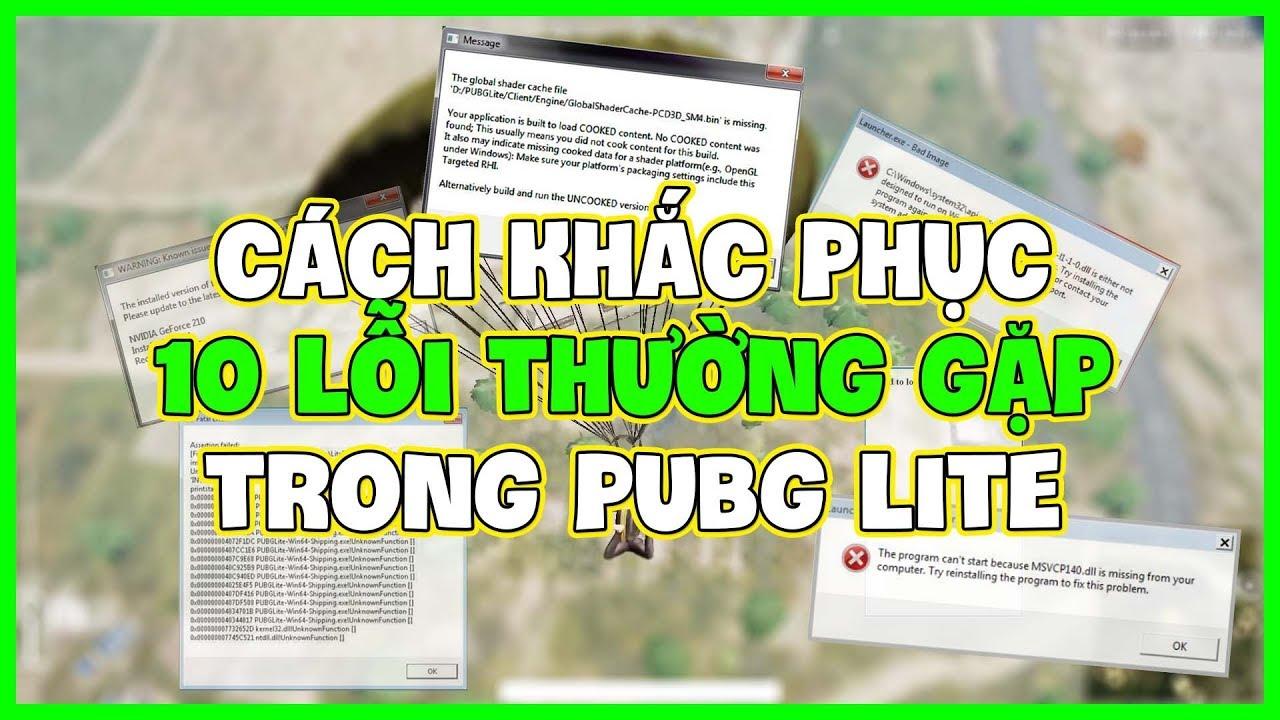 Download CÁCH KHẮC PHỤC 10 LỖI THƯỜNG GẶP KHI CHƠI PUBG LITE