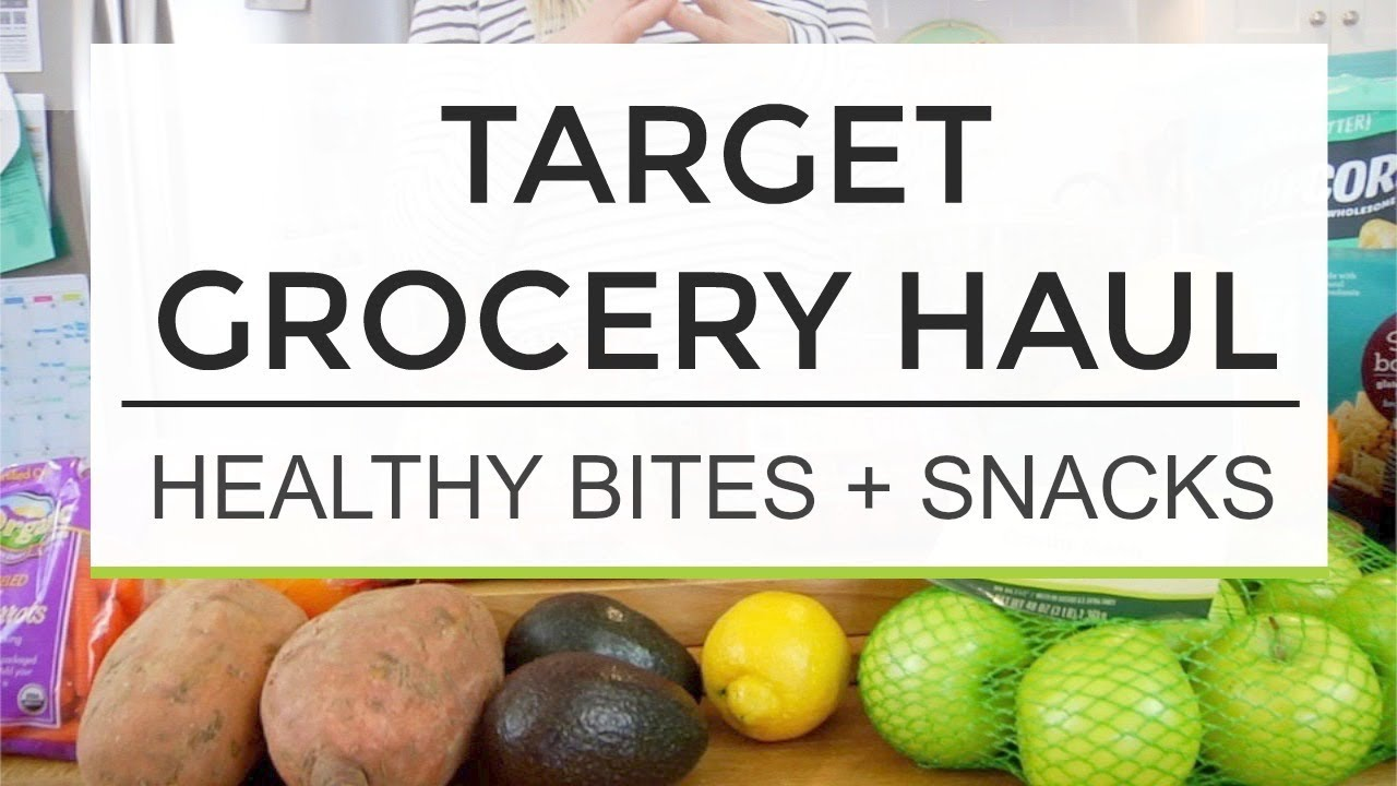 maxresdefault - Target Grocery Haul | Healthy Bites and Snacks