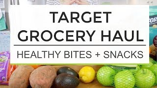 Target Grocery Haul   Healthy Bites and Snacks