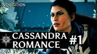 Dragon Age: Inquisition - Cassandra Romance - Part 1 - Meeting Cassandra