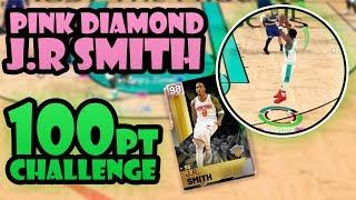 PINK DIAMOND J.R. SMITH 100pt CHALLENGE NBA 2K19 MYTEAM