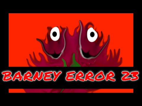 Barney Error 23